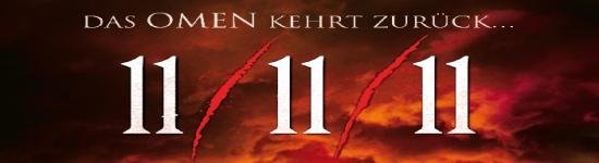 11/11/11 - Das Omen kehrt zurück