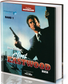 Das große Clint Eastwood Buch - Band 1