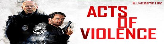 Acts of Violence - Ab Mai auf DVD und Blu-ray