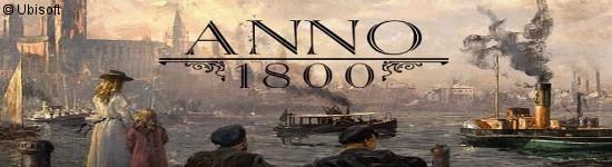 Anno 1800 - Die Editionen stellen sich vor