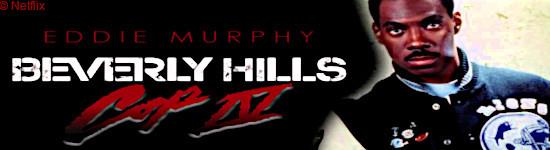 Beverly Hills Cop 4 - Release erfolgt bei Netflix