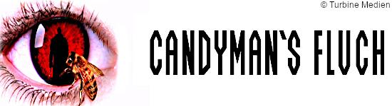 Candyman - Ab Februar in drei Mediabooks