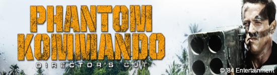 Phantom Kommando - Neue Mediabooks ab Juli