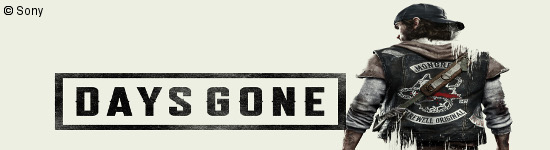 Days Gone - Release auf 2019 verschoben
