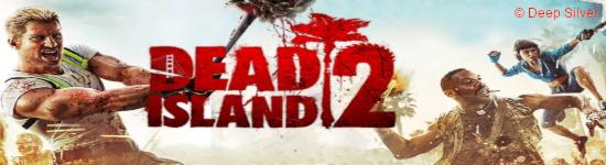 Dead Island 2 - Neues Lebenszeichen