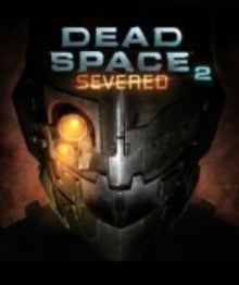 Dead Space: Severed