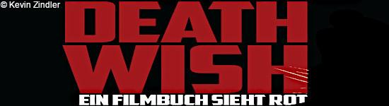 Death Wish: Ein Filmbuch sieht rot - Ankündigung