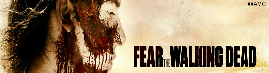 Fear the Walking Dead - AMC bestellt 5.Staffel