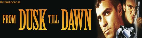 From Dusk Till Dawn - Trilogie -  Ab Mai im Mediabook