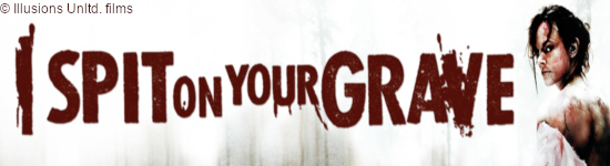 I Spit on Your Grave -  Ab Mai in vier Mediabooks