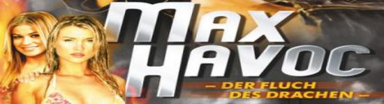 Max Havoc – Curse of the Dragon