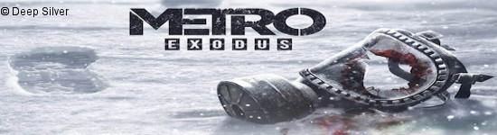 Metro: Exodus - Spielbare Demo auf der Gamescom
