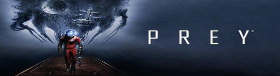 Prey - Achtminütiges Gameplay Video
