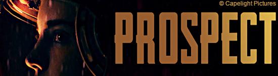 Prospect - Ab Juli auf DVD, Blu-ray und im Mediabook