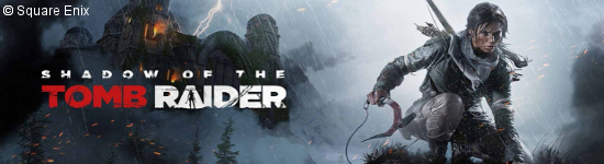 Shadow of the Tomb Raider - Neue Details
