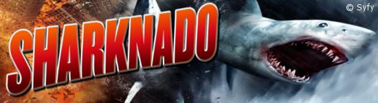Sharknado 6 - SyFy kündigt Ende des Franchise an