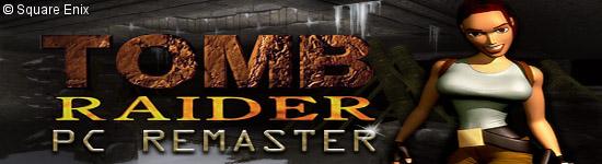 Tomb Raider 1-3 - Remaster-Varianten angekündigt