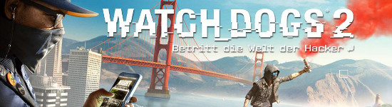 PS4 Kritik: Watch Dogs 2 - Gold Edition